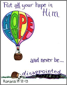 Hope in Him : The Power of Believing : Joy and Peace